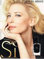 PUBLICITE ADVERTISING 045  2014  GIORGIO ARMANI parfum femme SI  CATE BLANCHETT