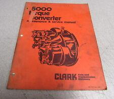Clark 5000 Torque Converter Maintenance & Service Repair Manual 1980 SMC