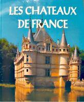 ++PIERRE DUPUY chateaux de france 1999 FRANCE LOISIRS architecture tourisme++