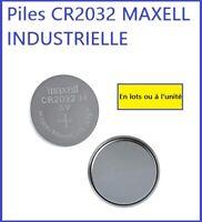 Piles/Cells boutons lithium CR2032 INDUSTRIELLE de marque MAXELL, Haute Qualité