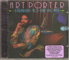 Straight to the Point by Art Porter (CD, Jun-1993, Verve)  New