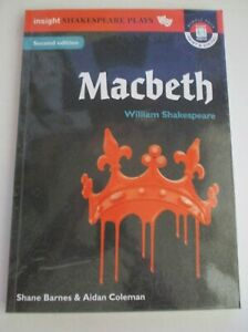 Insight Shakespeare Plays - MACBETH - Barnes and Coleman - SECOND EDITION