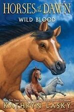 Wild Blood (Horses of the Dawn #3) (Hardback or Cased Book)