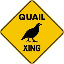 Quail Xing Crossing Aluminum novelty parking sign for hunt or feeder