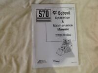 BOBCAT S70 OPERATION & MAINTENANCE MANUAL SKID STEER LOADER ( Price Inc Vat)