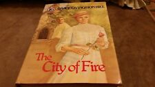The City of Fire by Grace Livingston Hill (1985, Hardcover)
