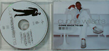 CUNNIE WILLIAMS - COME BACK TO ME - MAXI CD (O173)