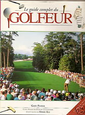 Guide complet du golfeur Gary PLAYER French Book 2002