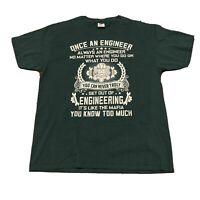 Once An Engineer Always An Engineer Tee T-Shirt Size L Green Technology