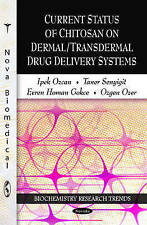 Current Status of Chitosan on Dermal/Transdermal Drug Delivery Systems (Biochemi