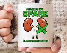 I Shared My Spare Mug Funny Organ Donation Awareness Coffee Cup Organ Donor Gift