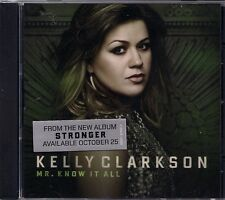 Kelly Clarkson Mr Know It All CD Single Stronger My Life Would Suck Without You
