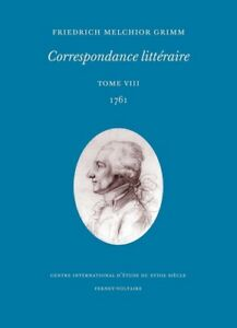 Grimm, Correspondance littéraire, tome 8, 1761
