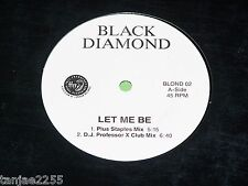 Black Diamond-Let Me Be x4-MAXI 12""