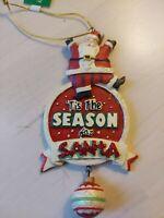 "Kurt's Adlers Santa Christmas Ornament ""Tis The Season For Santa"""