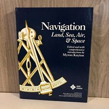 Navigation : Land, Sea, Air and Space (1990, Hardcover)