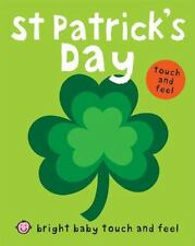 St Patrick's Day (Bright Baby Touch and Feel), Very Good Books