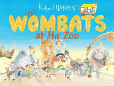 New - The Wombats At The Zoo by Roland Harvey