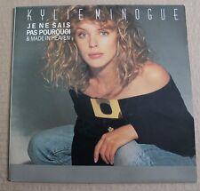 Kylie Minogue, je ne sais pas pourquoi / made in heaven, SP - 45 tours