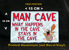 Man Cave Sign Ali metal Ideal for Sheds Garages Real Caves Christmas fathers day