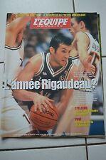 L'équipe Magazine 886-17/04/1999-L'année Rigaudeau ?-Foot,Nonda,la perle Burundi