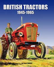 British Tractors 1945-65 by Stuart Gibbard (Hardback, 2013)