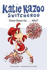 Katie Kazoo, Switcheroo: Three Cheers For... Who? 35 by Nancy Krulik (2011,...