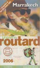 LE GUIDE DU ROUTARD / MARRAKECH / 2006