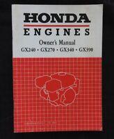 GENUINE HONDA GX240 GX270 GX340 GX390 ENGINE OPERATORS OWNER'S MANUAL VERY NICE