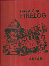 Forest City Firelog History of Rockford Illinois Fire Department Book