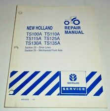 New Holland TS100A/110A/115A/125A/130A/135 Tractor AXLE&DRIVE LINE Repair Manual
