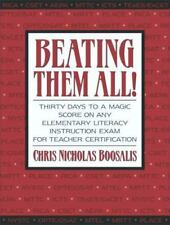 Beating Them All! Thirty Days to a Magic Score on Any Elementary Literacy Instru