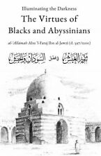 ILLUMINATING THE DARKNESS: THE VIRTUES OF BLACKS AND ABYSINNIANS