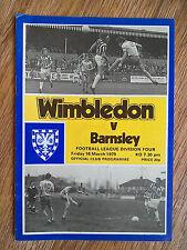 16/03/1979 Wimbledon Vs Barnsley Division Four Football Match Programme