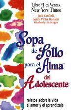 Sopa de Pollo para el Alma del Adolescente by Jack Canfield (Spanish, Paperback)