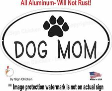 DOG MOM,  Pets, Dog, Puppy, Sign, Pet Owner, Veterinarian, pet supplies