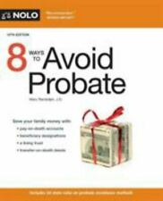 8 Ways to Avoid Probate by Randolph J.D., Mary