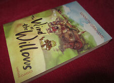 The Wind in the Willows ~ Kenneth Grahame. 2012 sc In MELB  BEST children's book