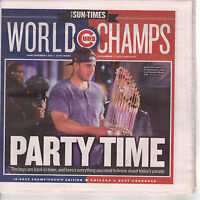"11/4 Chicago Cubs 2016 World Series Sun-Times Champions Newspaper ""Party Time"""
