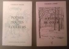 CHARLES ANDRE  - A FLEUR DE COEUR  POEMES  - EO numéroté & signé (1988) - Rare