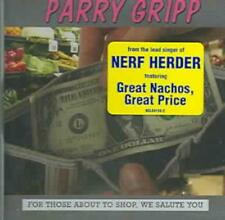 PARRY GRIPP - FOR THOSE ABOUT TO SHOP, WE SALUTE YOU USED - VERY GOOD CD