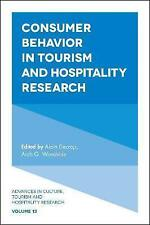 Consumer Behavior in Tourism and Hospitality Research: 13 (Advances in Culture,