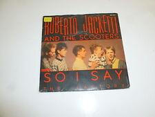 """ROBERTO JACKETTI & THE SCOOTERS - So I Say - 1985 Dutch 7"""" Juke Box Single"""
