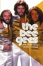 The Bee Gees: the Biography by David Meyer (Paperback, 2013)