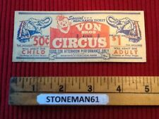 Vintage CIRCUS TICKET with  3 smaller  ones from off old rolls  Free Shippng