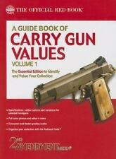 aA GUIDE BOOK OF CARRY GUN VALUES--2ND AMENDMENT MEDIA--2014-NEW