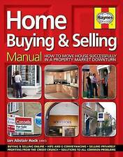 Home Buying and Selling Manual: How to Move House Successfully in a Property