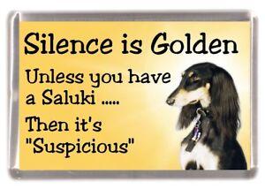 "Saluki Dog Fridge Magnet ""Silence is Golden ......."" by Starprint"