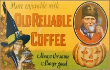 OLD RELIABLE COFFEE HALLOWEEN THEME ADVERTISING POSTER VINTAGE REPRODUCTION!