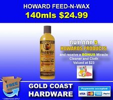 HOWARDS FEED-N-WAX ALL SIZES AVAILABLE FEED & WAX BY HOWARD PRODUCTS